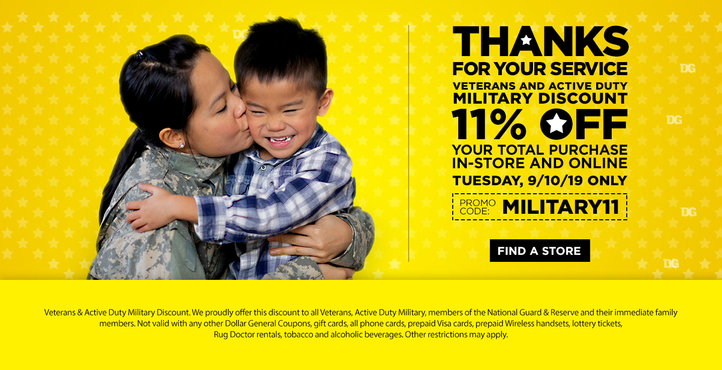 Thanks for your service! Veterans and active duty military discount 11% off your total purchase in-store and online! Tuesday, 9/10/19 Only!