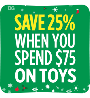 Save 25% on toys if you spend $75 at Dollar General.