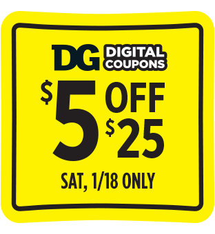 Save $5 off $25 at Dollar General.