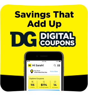 Sign up for digital coupons and start saving at Dollar General.