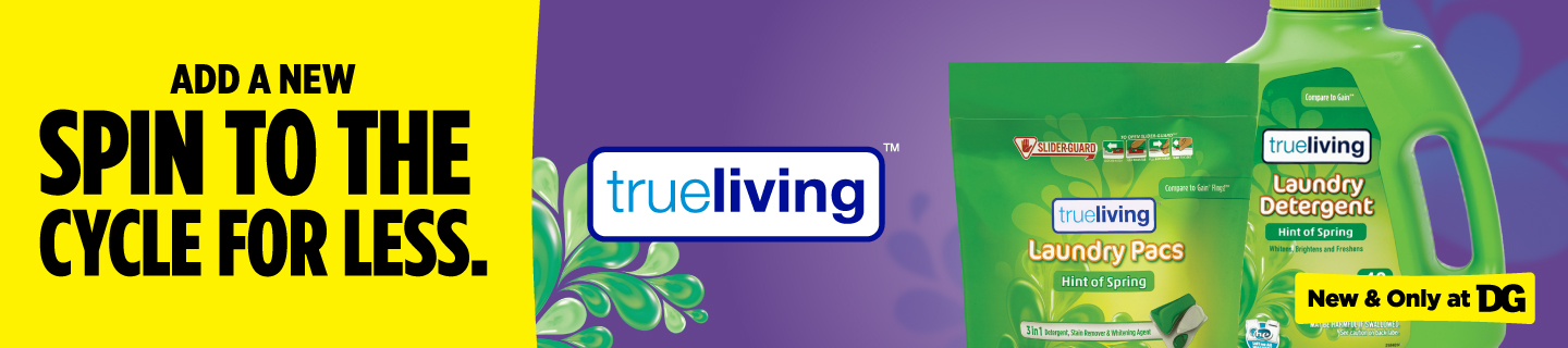 Shop our True Living Laundry items at Dollar General.