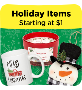 Save even more with our $1 Holiday items.