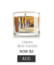Leaves Mini Candle > Add to Bag